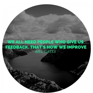 We all need people who give us feedback. That's how we improve (1)